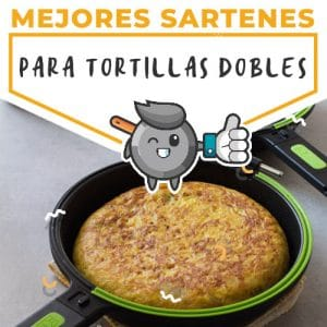 mejores-sartenes-para-tortillas-dobles