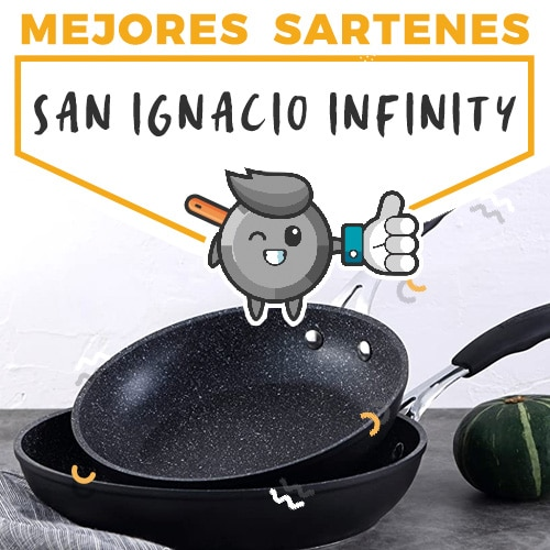 mejores-sartenes-san-ignacio-inifinity