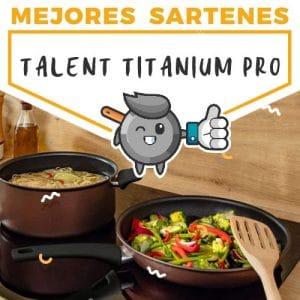 mejores-sartenes-talent-titanium-pro
