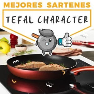 mejores-sartenes-tefal-character